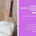 Conferenza Piramidologia applicata alla Radionica 3