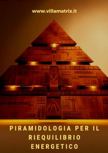 piramidologia per il riequilibrio energetico
