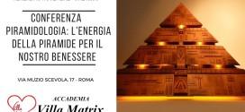 Conferenza – Piramidologia: l'Energia della Piramide per il nostro benessere