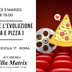 Cinema e pizza Roma Marzo
