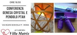 Conferenza Genesa Crystal e Pendolo Ptah – Roma