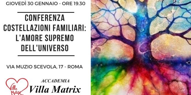 Conferenza Costellazioni Familiari: l'Amore Supremo dell'Universo
