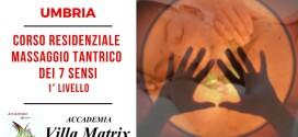 Corso residenziale in Umbria di Massaggio Tantrico dei 7 Sensi – 1° Livello