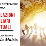Costellazioni Familiari Spirituali a Roma