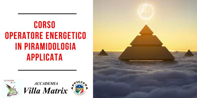 Corso Operatore Energetico Olistico in Piramidologia applicata