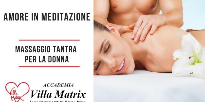 Amore in Meditazione – Massaggio Tantra per la donna
