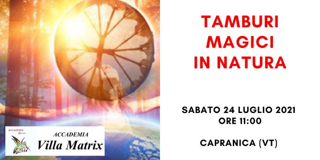 Tamburi magici in natura – Capranica (VT)