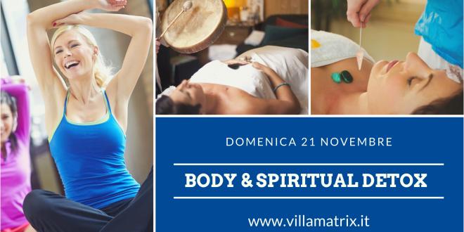 Body & Spiritual Detox